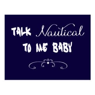 Talk Nautical To Me Baby Postcard