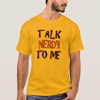 TALK NERDY 2 T-Shirt