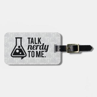 Talk Nerdy Luggage Tag