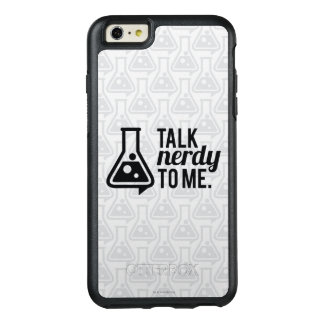 Talk Nerdy OtterBox iPhone 6/6s Plus Case