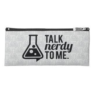 Talk Nerdy Pencil Case