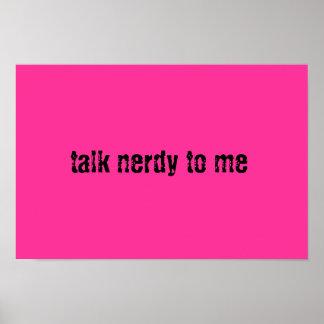 Talk Nerdy Posters