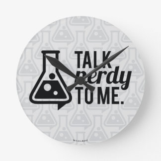 Talk Nerdy Round Clock