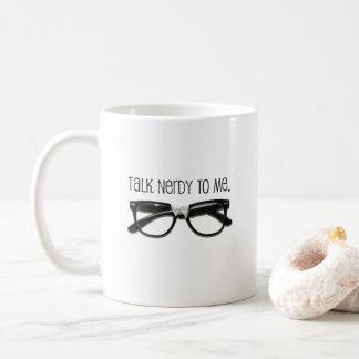 Talk Nerdy To Me Budget Mug