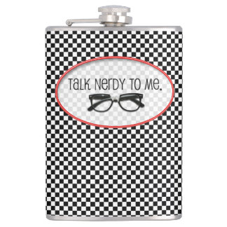 Talk Nerdy to Me for the Love of Geeks & Nerds Hip Flask