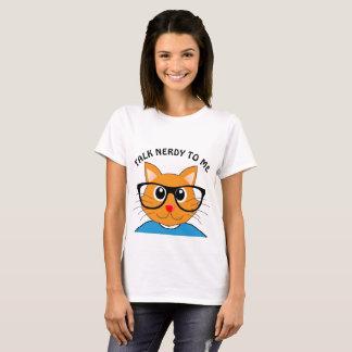 TALK NERDY TO ME.Funny Cat t-shirts