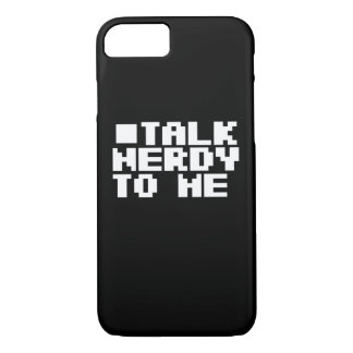 Talk Nerdy to me iPhone 7 Case