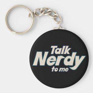 Talk Nerdy to me Keychain