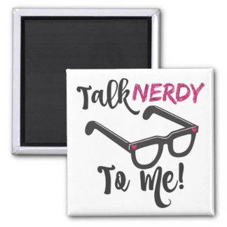 Talk Nerdy To Me Pink Novelty Magnet