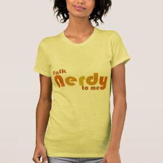 Talk nerdy to me t shirt