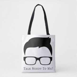 Talk Nerdy To Me Tote