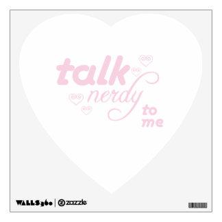 Talk Nerdy to me Wall Sticker