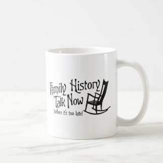 Talk Now Before It's Too Late Coffee Mug