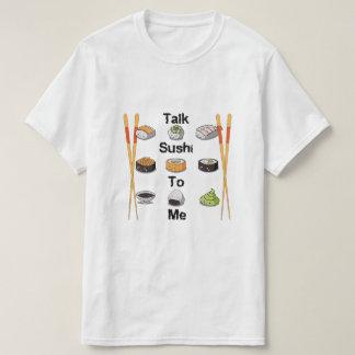 Talk Sushi! T-Shirt