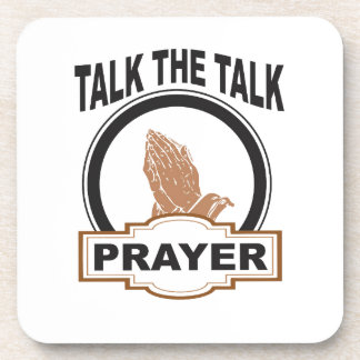 Talk the talk prayer coaster