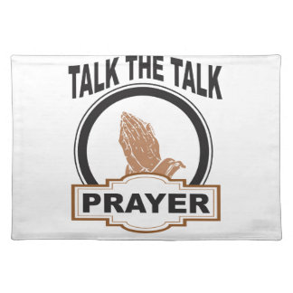 Talk the talk prayer placemat