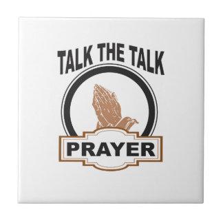 Talk the talk prayer tile