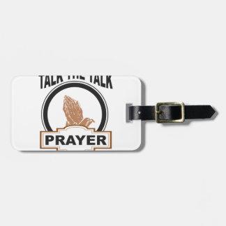 talk the talk prayer yeah luggage tag