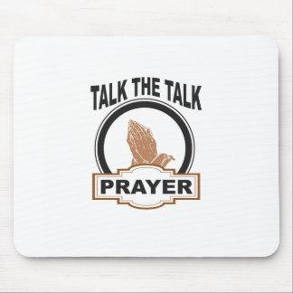 talk the talk prayer yeah mouse pad