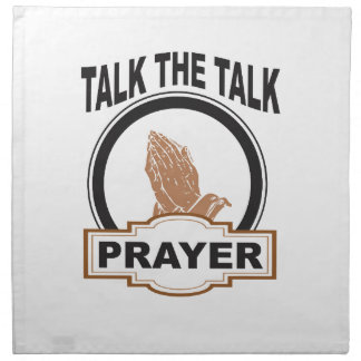 talk the talk prayer yeah napkin