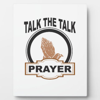 talk the talk prayer yeah plaque