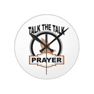 talk the talk prayer yeah round clock