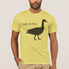 Talk to me goose on American Apparel T-Shirt