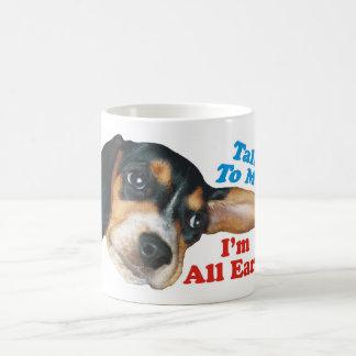Talk To Me I'm All Ears Beagle Coffee Mug