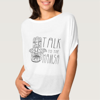 Talk to the Hamsa T-Shirt