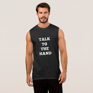 Talk to the hand tank top