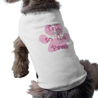 Talk to the Paw Pink Pet Clothing