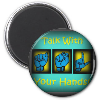Talk With Your Hands (2) Magnet
