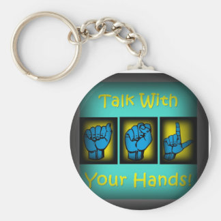 Talk With Your Hands keychain