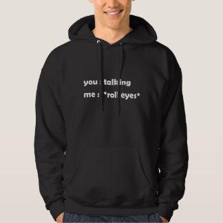 talking hoodie