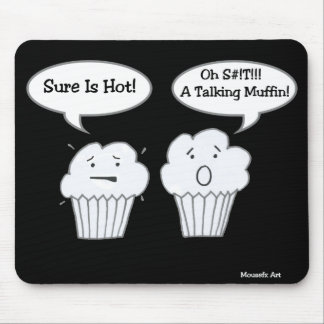 Talking Muffin Joke Mousepad