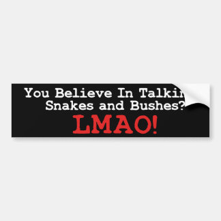 Talking Snakes and Bushes Bumper Sticker