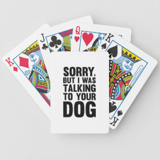 Talking to Your Dog Bicycle Playing Cards