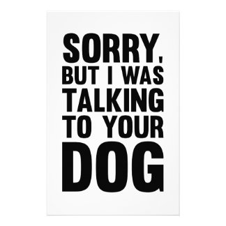 Talking to Your Dog Stationery