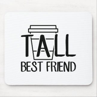 Tall Best Friend Mouse Pad