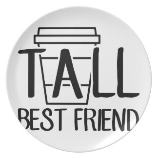 Tall Best Friend Plate