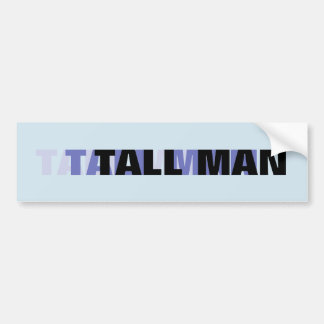 TALL MAN STICKER