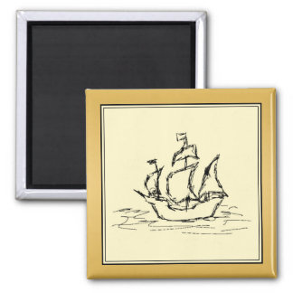 Tall Sailing Ship. Yellowy Tan Color Surround. Square Magnet