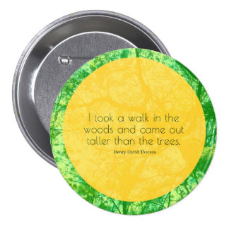 Taller then the Trees 3 Inch Round Button
