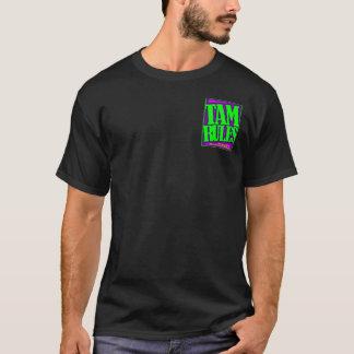 Tam Rules  T-Shirt