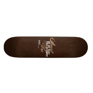 Tamburlaine War Quote Skate Board Deck