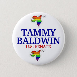 Tammy Baldwin FOR SENATE 2 Inch Round Button