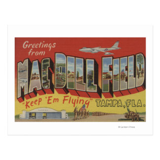 Tampa, Florida - Greetings From Mac Dill Field Postcard