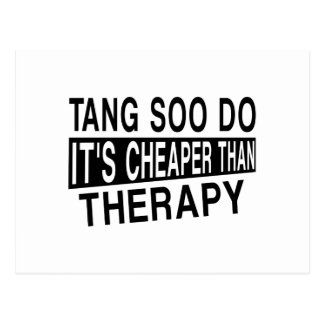 TANG SOO DO IT IS CHEAPER THAN THERAPY POSTCARD