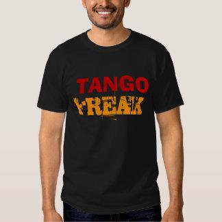 TANGO, FREAK T SHIRTS