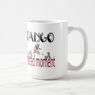 Tango is a shared moment quote coffee mug